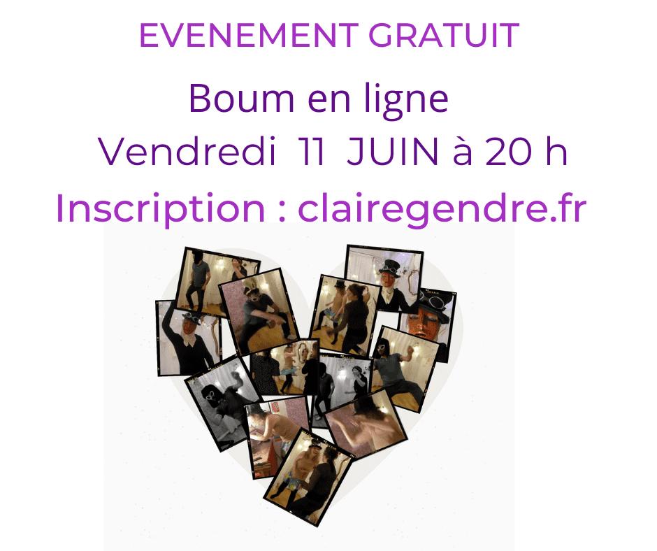Boum en ligne Vendredi 11 juin à 20 h claire.gendre.fr